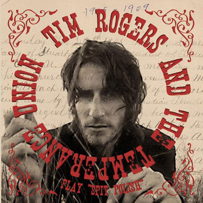 Cover art for Tim Rogers and the Temperance Union album 'Spit Polish' (2004).